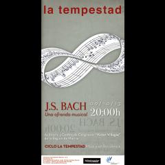 La Tempestad – J.S. Bach, Una ofrenda musical